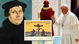 Abomination: Vatican Issues Stamp Of Heretic Martin Luther!