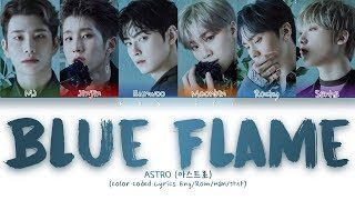 ASTRO (아스트로)   Blue Flame (Color Coded LyricsEngRomHan가사)