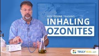 Inhaling Ozonites - Free Ozone Training | Popular Home Treatments with Ozone