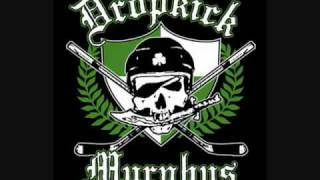 Heros from our past, Dropkick Murphys