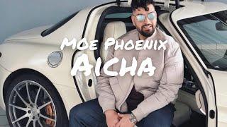 Moe Phoenix   Aicha