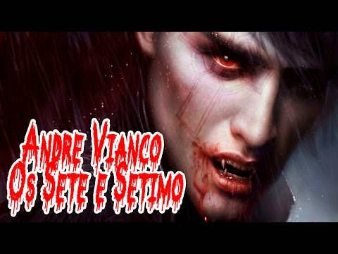 Os Sete e Setimo - Andre Vianco