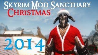 SKYRIM Mod Sanctuary : Christmas Special 2014