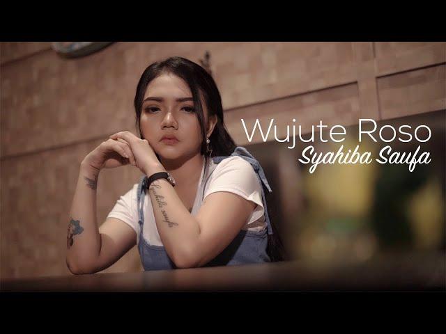 Syahiba Saufa - Wujute Roso (Official Music Video)