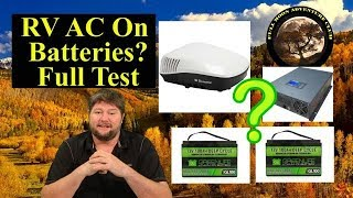 How Long Will An RV AC Run On Two Batteries?