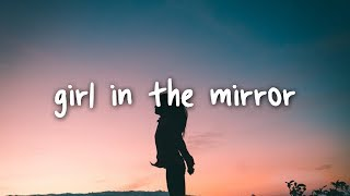 bebe rexha - girl in the mirror // lyrics - YouTube