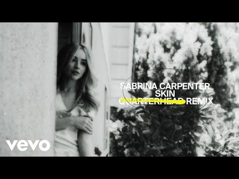 Skin (QUARTERHEAD MIX) - SABRINA CARPENTER