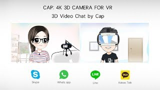 3D video chat by Cap -- 3D camera for VR