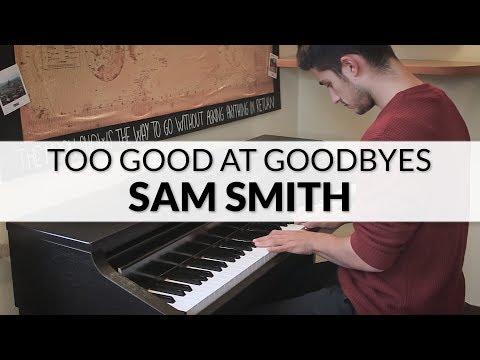 Sam Smith - Too Good At Goodbyes | Piano Cover