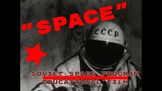 SOVIET SPACE PROGRAM EDUCATIONAL FILM SPUTNIK, LAIKA, GAGARIN, LEONOV  SALYUT / SOYUZ ROCKETS 56334