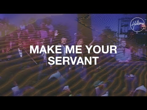 Make Me Your Servant