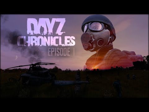 DayZ Live Episode 1 - Friends and Enemies