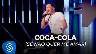 Wesley Safadão   Coca Cola (Se Não Quer Me Amar)   TBT WS