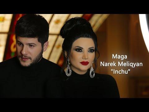 Maga & Narek Meliqyan - Inchu