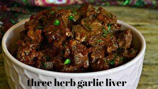 FLAVOURFUL LIVER! | THREE HERB GARLIC LIVER | LIVER RECIPE | KALUHI'S KITCHEN