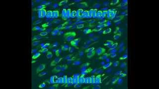 "Dan McCafferty  "" Caledonia """