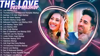 The Love Bollywood Mashup Songs 2020 / Romantic Mashup Songs 2020 / Best Indian Mashup Songs 2020