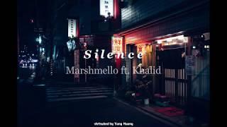 Marshmello Ft. Khalid   Silence [Lyrics + Vietsub]