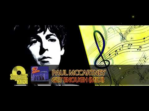 "Paul McCartney - GET ENOUGH (FULL MIDI REMAKE) - ""in The Style Of"""