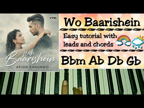 Woh Baarishein - Easy Piano Tutorial - Arjun Kanungo | Manoj Muntashir | ft. Shriya Pilgaonkar