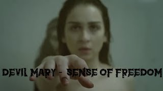Devil Mary - Sense of freedom