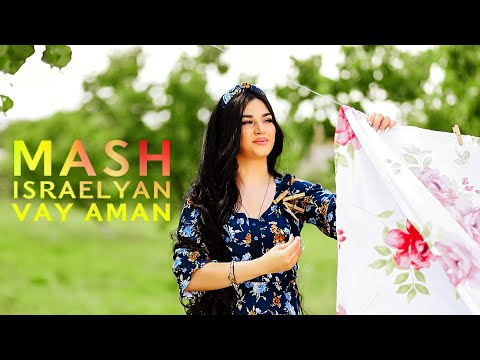 Mash Israelyan - Vay aman