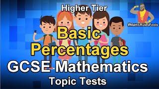 AQA GCSE Maths Topic Tests - Basic Percentages - percentage change increase and decrease