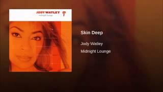 Jody Watley - Skin Deep