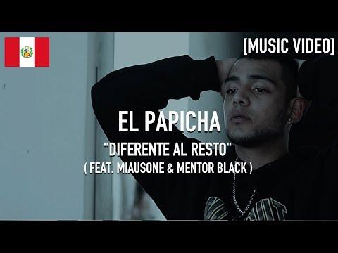 El Papicha - Diferente Al Resto ( Feat. Miausone & Mentor Black ) [ Music Video ]