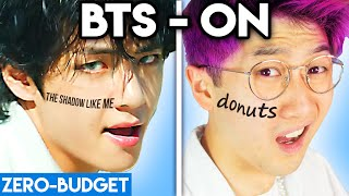 K-POP WITH ZERO BUDGET! (BTS - 'ON' Kinetic Manifesto Film PARODY)