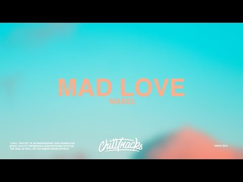 Mabel – Mad Love (Lyrics)