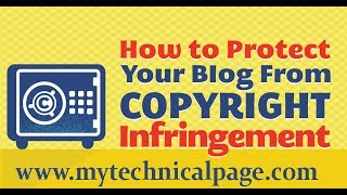 How To Protect CopyRight Your Blog From DMCA !