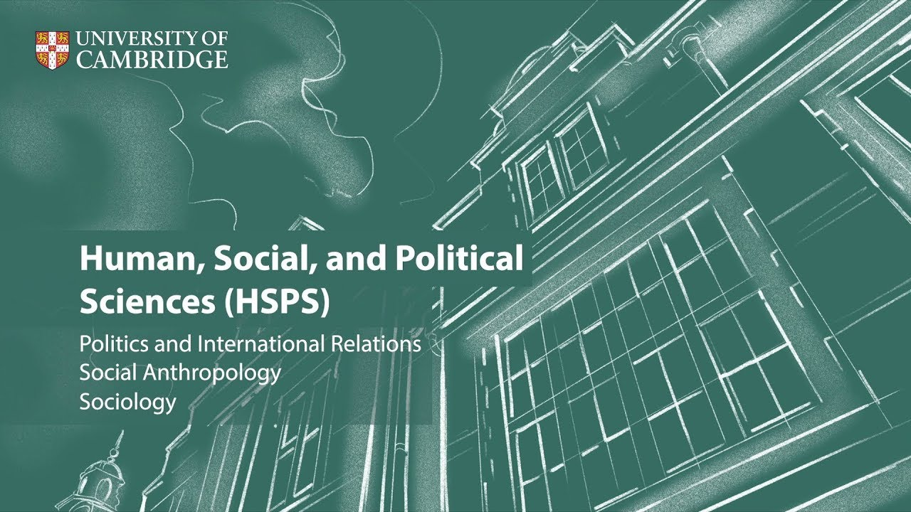 Human, Social, and Political Sciences (HSPS) at Cambridge