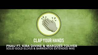 Pnau Ft. Kira Divine & Marques Toliver   Solid Gold (Illyus & Barrientos Extended Mix)