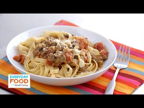 Quick Bolognese Italian Meat Sauce with Fettuccine – Everyday Food with Sarah Carey