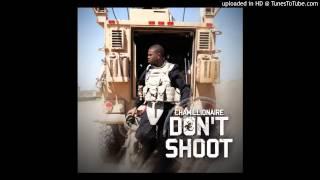 Chamillionaire - Don't Shoot