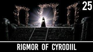 Skyrim Mods: Rigmor of Cyrodiil - Part 25
