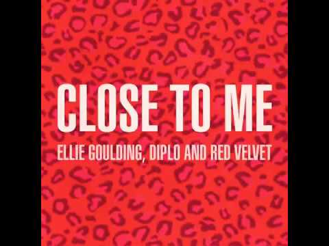 Ellie Goulding Diplo   Close To Me feat  Red Velvet (Remix ver)
