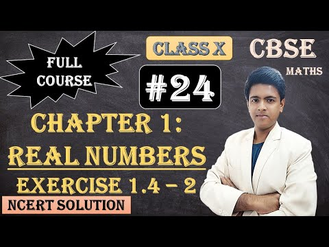 CBSE Full Course | 1 - Real Numbers | Exercise 1.4 : 2) 2.Write down the decimal expansions of those rational numbers in Question 1 above which have terminating decimal expansions.