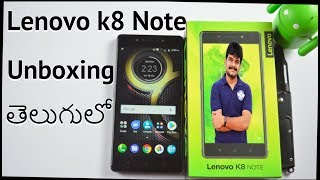 Lenovo K8 Note Unboxing & Intial Impressions ll in telugu ll