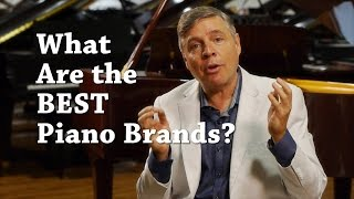 What are the Best Piano Brands? 2015 Update