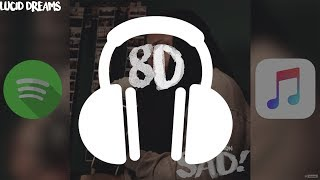 8D AUDIO ~ XXXTENTACION - SAD! (Kid Travis Cover)