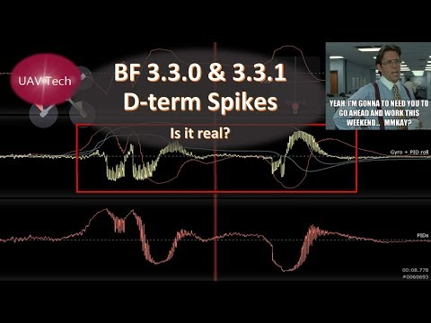 BF 3.3.0 and 3.3.1 D-term Spikes