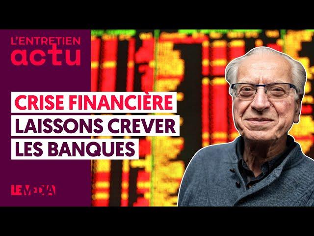 """Le Media : """"Crise Financière : Laissons crever les banques"""" - interview de Bernard Friot"""