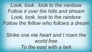 Barry Manilow - Look To The Rainbow Lyrics_1