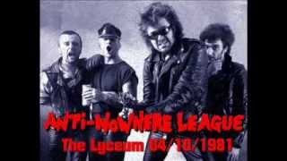 Anti-Nowhere League - Live at The Lyceum, London. 04/10/1981. (AUDIO ONLY)