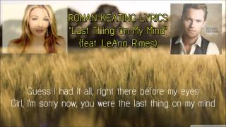 Last Thing On My Mind RONAN KEATING Feat.Leann Rimes LYRICS.