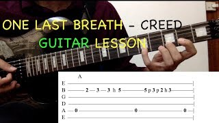 One Last Breath - Creed: Guitar Lesson with ON SCREEN TABS - Intro and Chords Tutorial