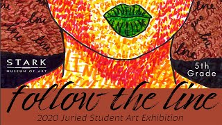 Juried Student Art: Follow the Line - 5th Grade Entries
