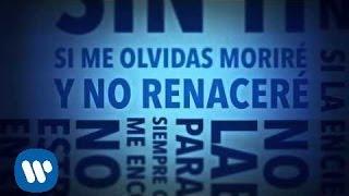 """La Ley - """"Sin Ti"""" (Video Con Letra)"""